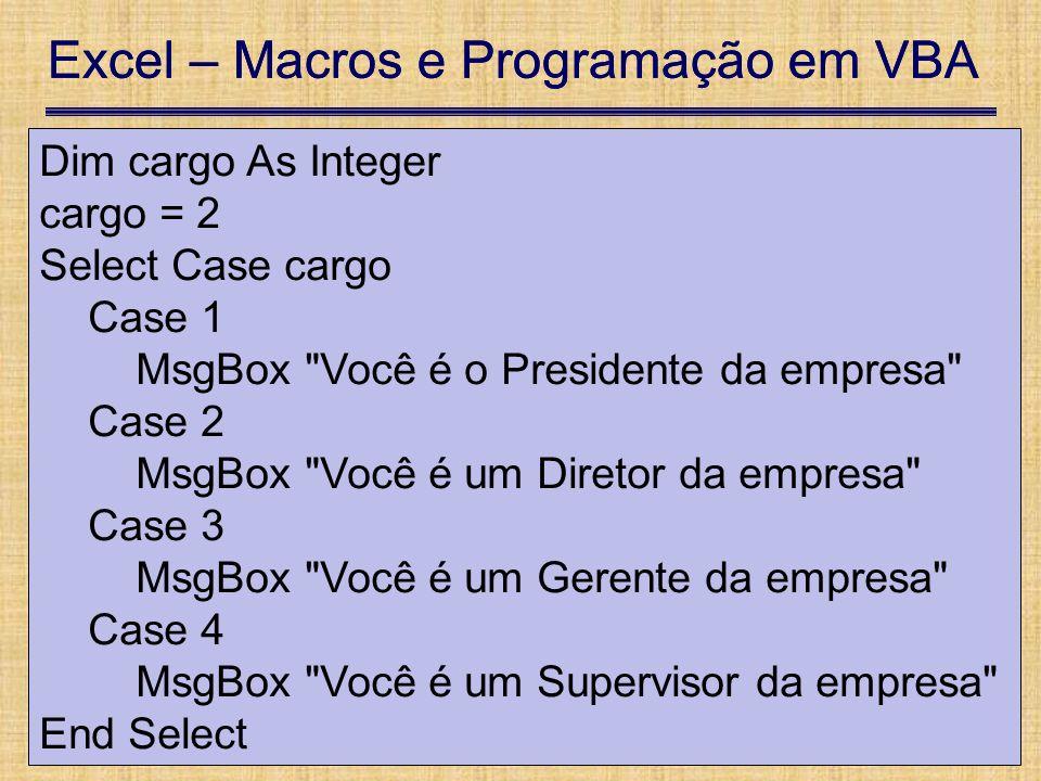 Excel – Macros e Programação em VBA 13 de setembro de 2007Pág. 19 Excel – Macros e Programação em VBA 13 de setembro de 2007Pág. 19 UTFPR – Damat Apos