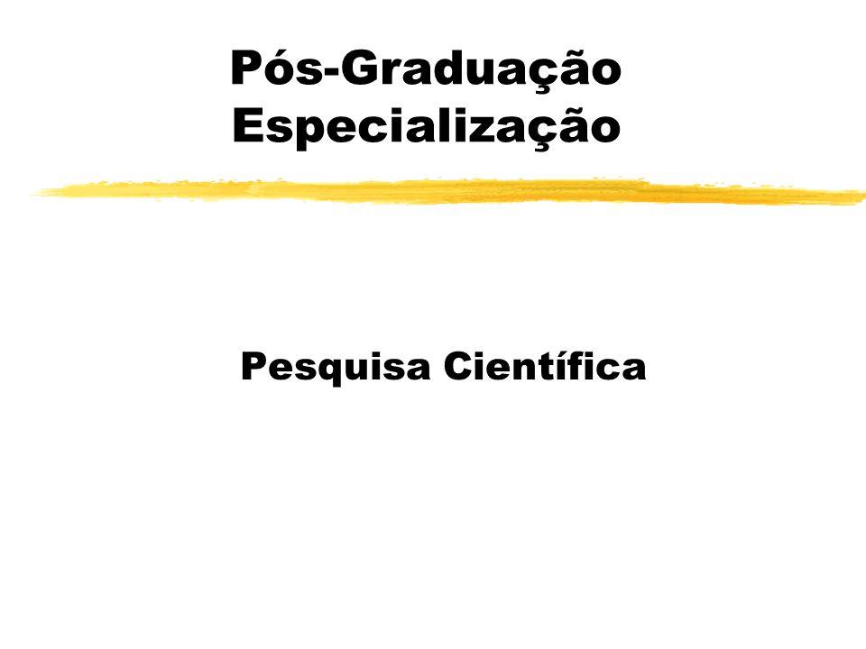 Pós-Graduação Especialização Pesquisa Científica