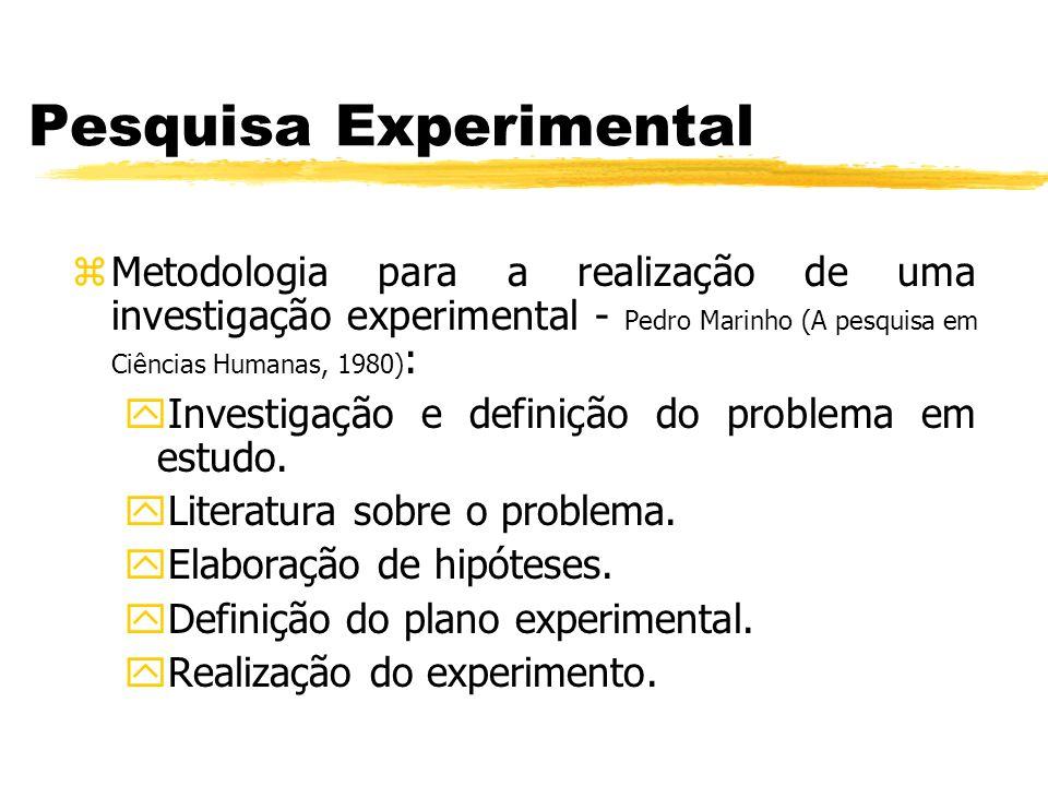 Pesquisa Experimental zMetodologia para a realização de uma investigação experimental - Pedro Marinho (A pesquisa em Ciências Humanas, 1980) : yInvest