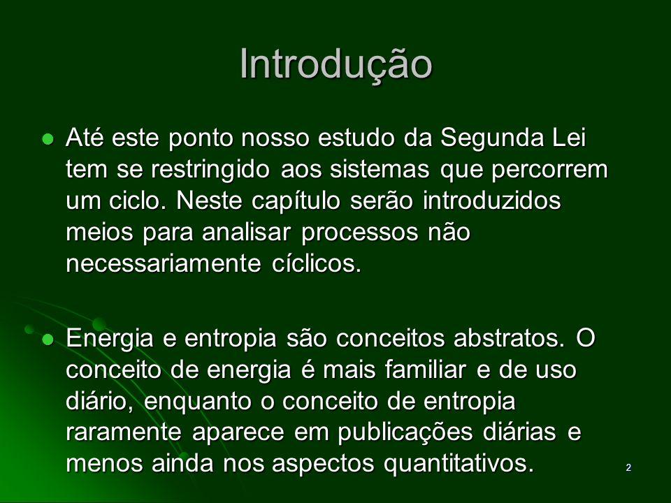 3 A Desigualdade de Clausius A desigualdade de Clausius é aplicada a qualquer ciclo, independente do corpo ou dos corpos com os quais o ciclo recebe ou rejeita calor.