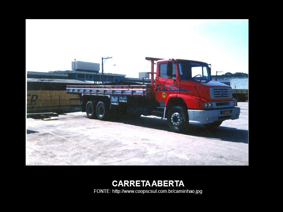 CARRETA ABERTA FONTE: http://www.coopscsul.com.br/caminhao.jpg
