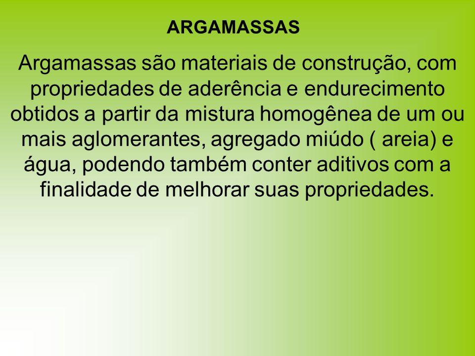 ARGAMASSAS Tipos de argamassas NBR 13530 – Classificação QUANTO A FORMA DE PREPARO industrializada - sacos preparada na obra argamassa intermediária - cal e areia centrais de argamassa móveis