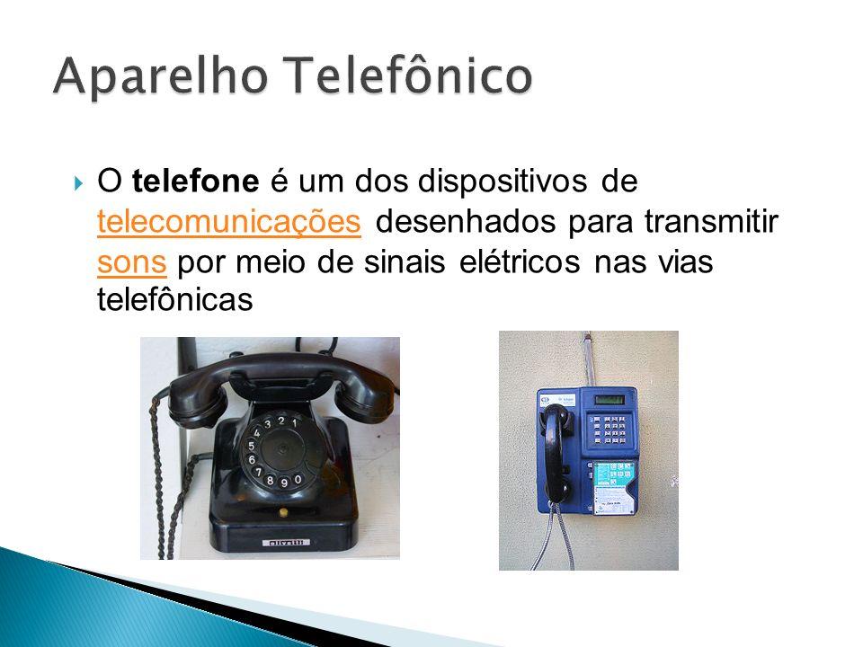 O telefone é um dos dispositivos de telecomunicações desenhados para transmitir sons por meio de sinais elétricos nas vias telefônicas telecomunicaçõe