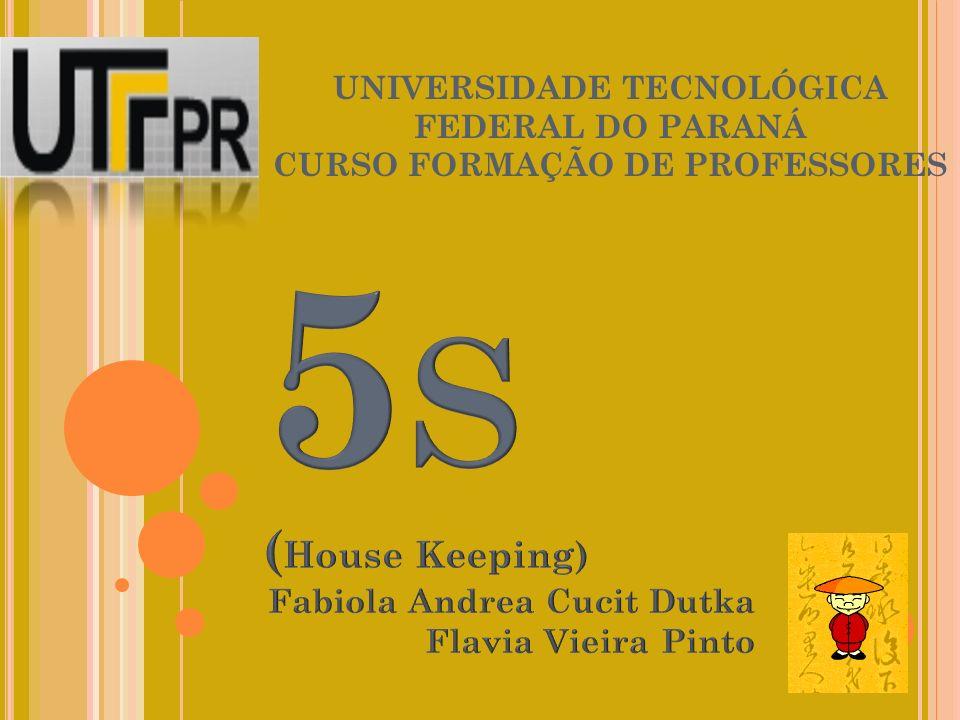 REFERÊNCIAS NATALI, M.Praticando os 5S: na indústria, comércio e vida pessoal.
