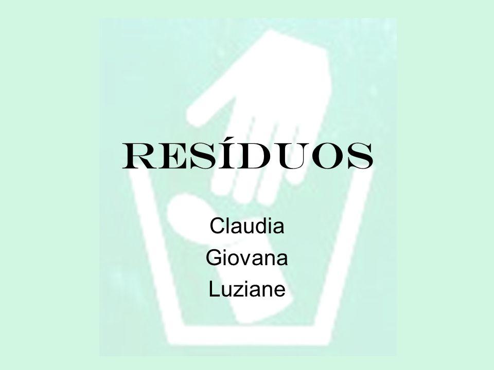 Resíduos Claudia Giovana Luziane