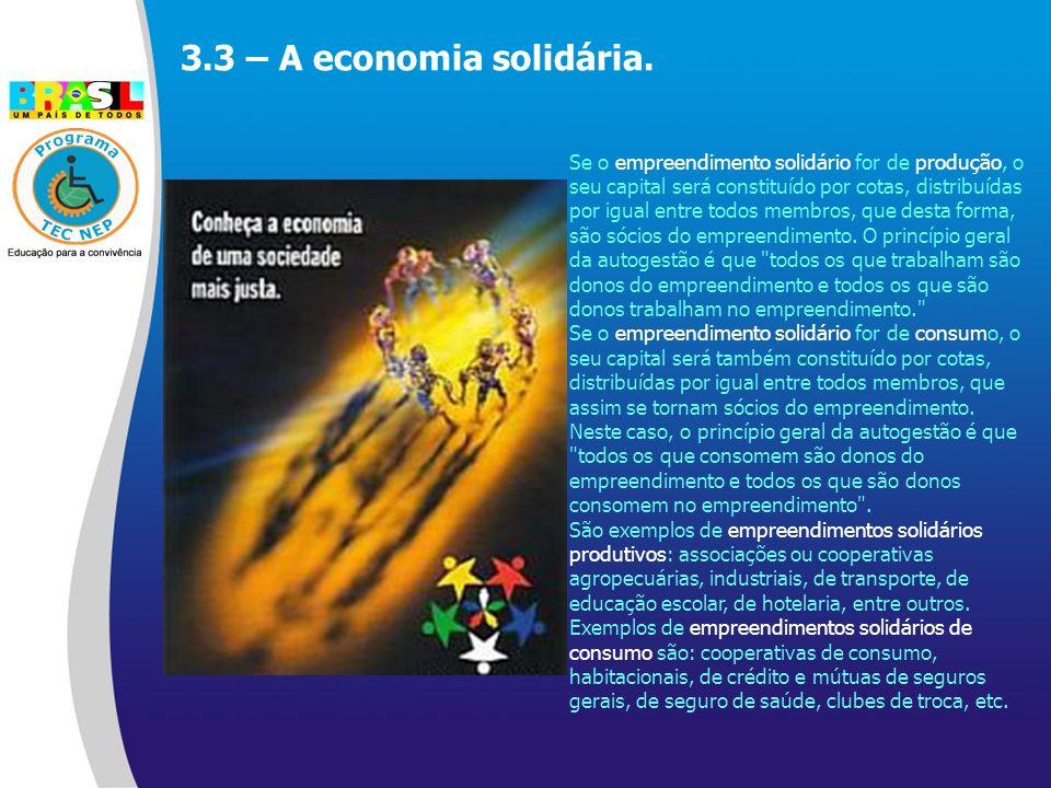3.3 – A economia solidária.