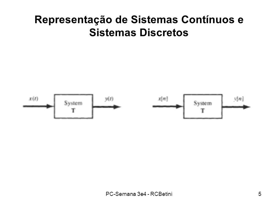 PC-Semana 3e4 - RCBetini5 Representação de Sistemas Contínuos e Sistemas Discretos