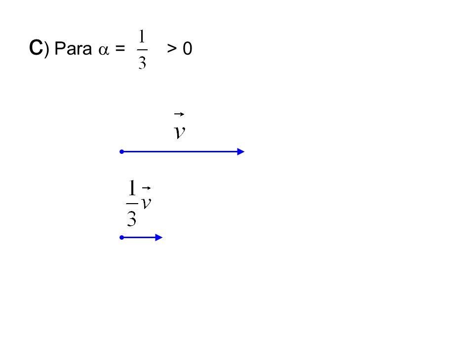 c ) Para = > 0