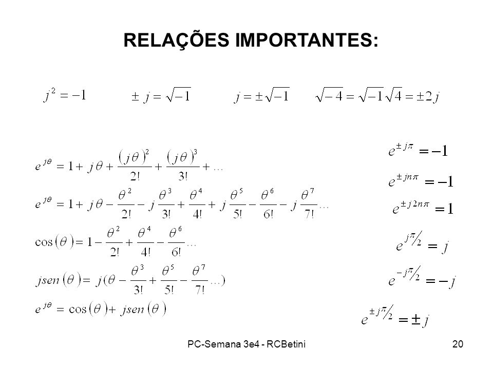 PC-Semana 3e4 - RCBetini20 RELAÇÕES IMPORTANTES: