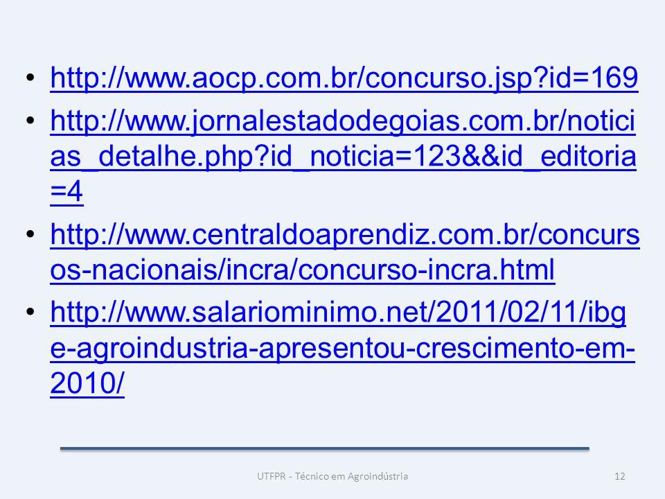 http://www.aocp.com.br/concurso.jsp?id=169 http://www.jornalestadodegoias.com.br/notici as_detalhe.php?id_noticia=123&&id_editoria =4http://www.jornal