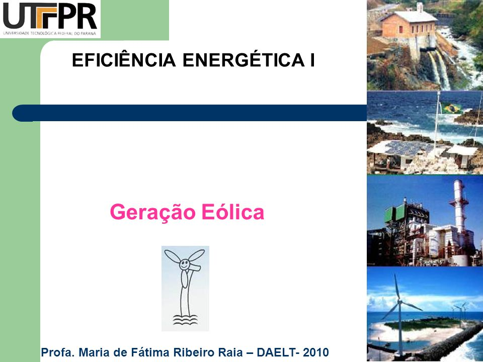 LEMBRETE PARA A AULA: Carregar filme : Nysted Offshore Wind Farm – 72 TURBINAS DE 2,3MW – 165,5MW Altura 69m e diâmetro 110m (hélices) www.dongenergy.com/Nysted/EN/About_the_park/Introduction/Pages/Introduction.aspx http://www.dongenergy.com/SiteCollectionDocuments/NEW%20Corporate/ Nysted/WEB_NYSTED_UK.pdfNysted/WEB_NYSTED_UK.pdf (a construção de Nysted Offshore Wind Farm em pdf) Recomendado ver site: www.windpower.org/en/tour/wtrb/powtrain.htm www.windpower.org/en/pictures/offshore.htm www.rio6.com/proceedings/RIO6_181106_IT_0930_Ciro.pdf