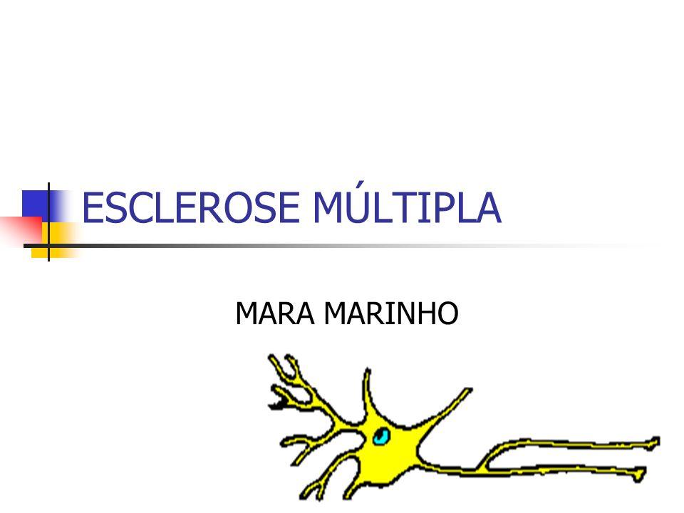 ESCLEROSE MÚLTIPLA MARA MARINHO