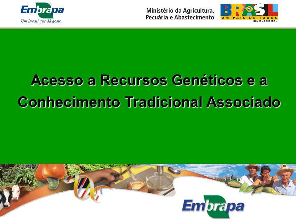 Acesso a Recursos Genéticos e a Conhecimento Tradicional Associado Conhecimento Tradicional Associado
