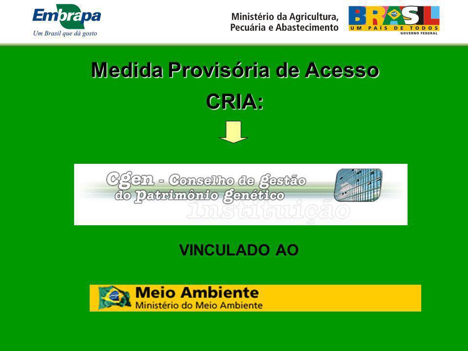 Medida Provisória de Acesso CRIA: VINCULADO AO