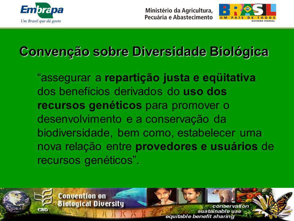 Convenção sobre Diversidade Biológica assegurar a repartição justa e eqüitativa dos benefícios derivados do uso dos recursos genéticos para promover o