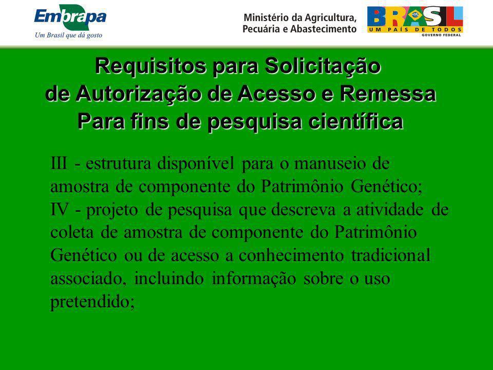 Requisitos para Solicitação de Autorização de Acesso e Remessa Para fins de pesquisa científica III - estrutura disponível para o manuseio de amostra