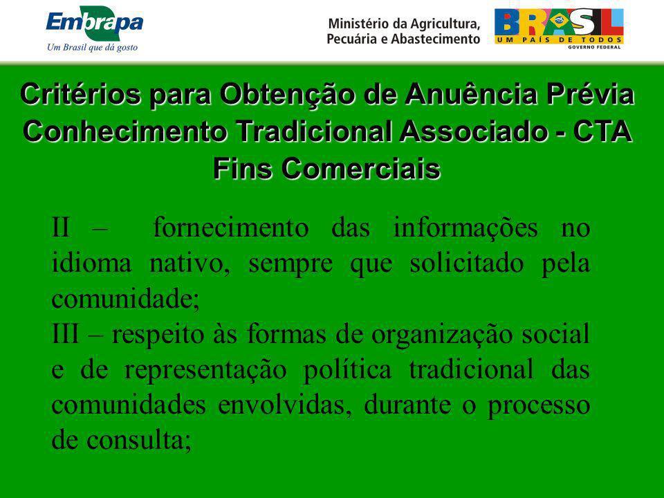 Critérios para Obtenção de Anuência Prévia Conhecimento Tradicional Associado - CTA Fins Comerciais II – fornecimento das informações no idioma nativo