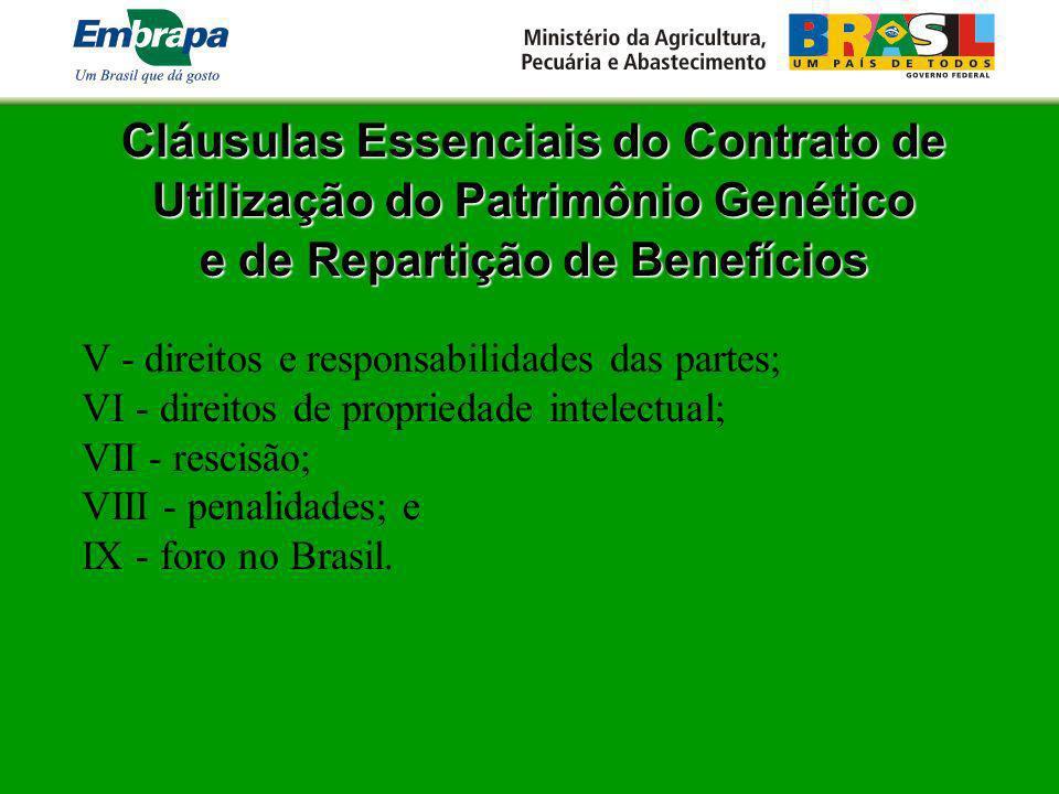 Cláusulas Essenciais do Contrato de Utilização do Patrimônio Genético e de Repartição de Benefícios e de Repartição de Benefícios V - direitos e respo