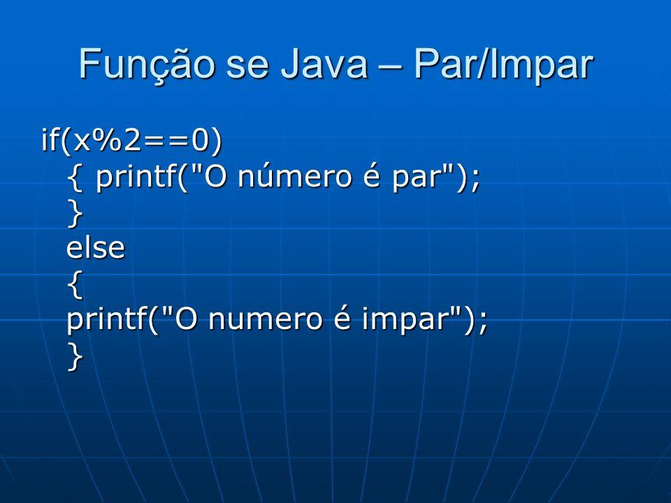 if(x%2==0) { printf(