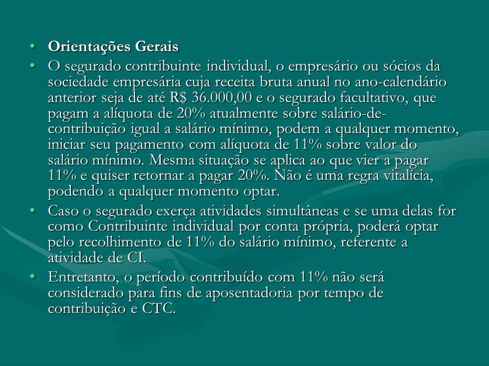 Orientações GeraisOrientações Gerais O segurado contribuinte individual, o empresário ou sócios da sociedade empresária cuja receita bruta anual no an