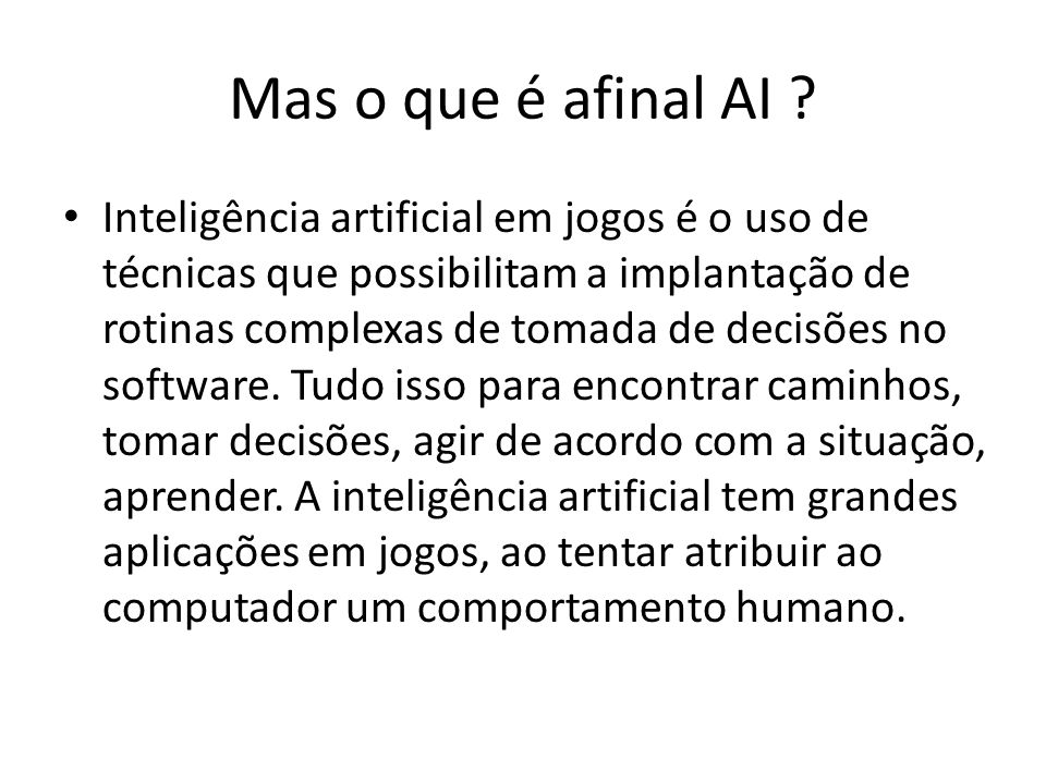 Mas o que é afinal AI .