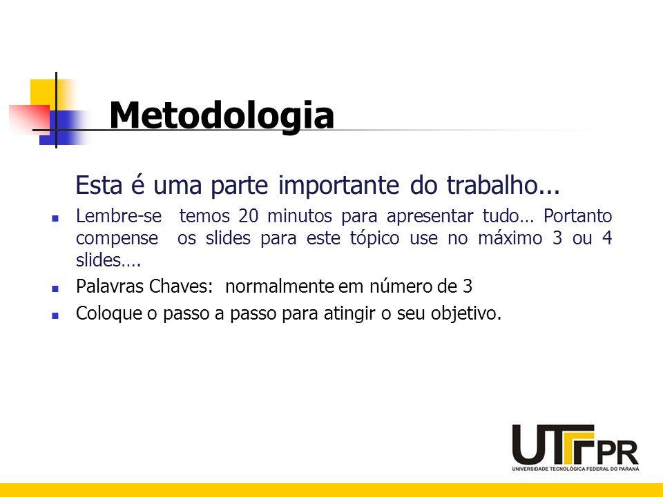 Metodologia Classifique-as quanto a natureza, abordagem do problema, fins da pesquisa, procedimentos e características gerais e tipos de instrumentos de coleta da pesquisa.