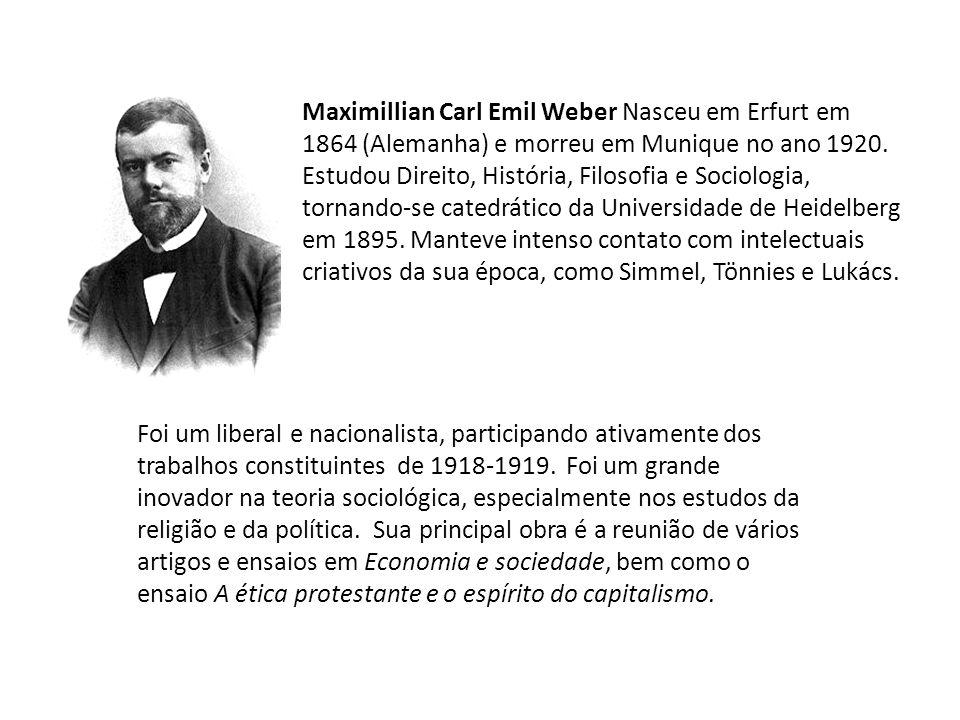 Max Weber Os tipos ideais