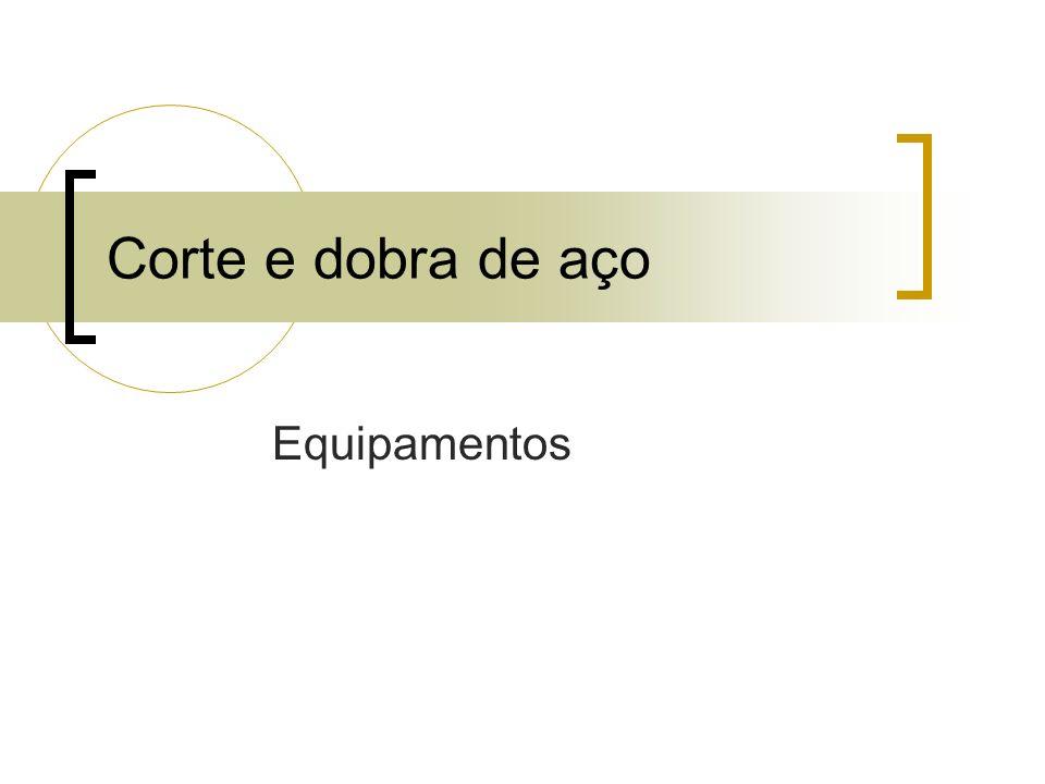 Corte e dobra de aço Equipamentos