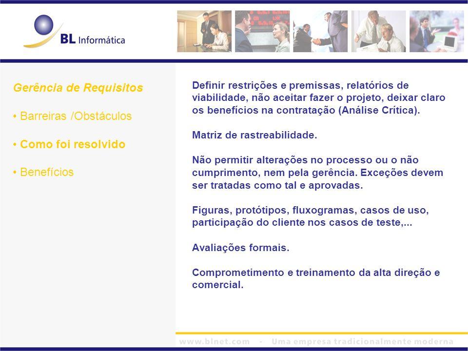 Definir restrições e premissas, relatórios de viabilidade, não aceitar fazer o projeto, deixar claro os benefícios na contratação (Análise Crítica). M