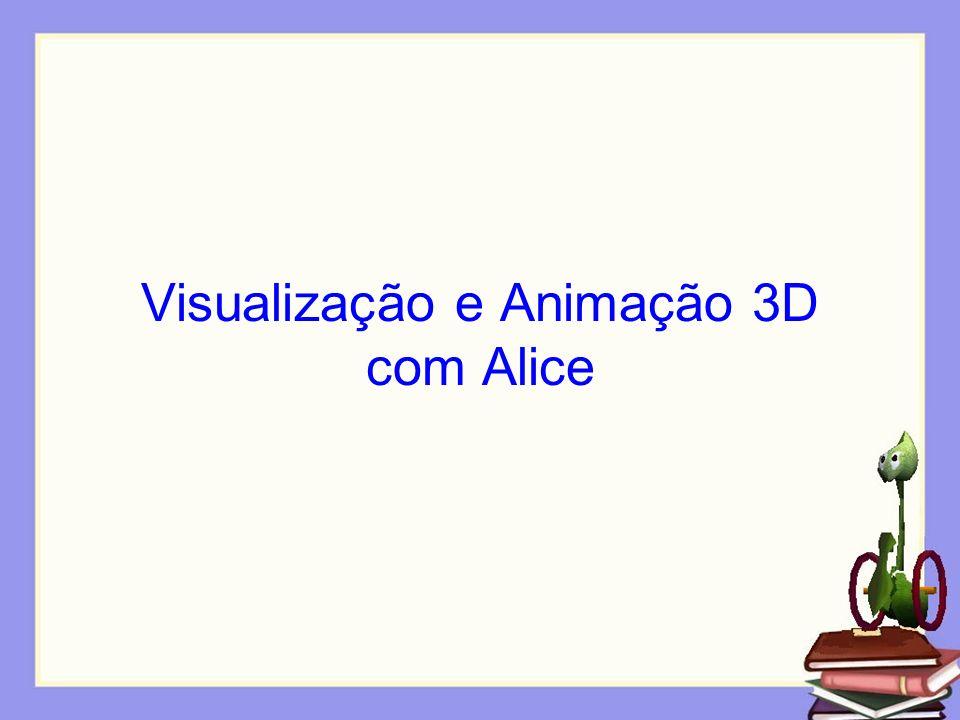Visualização e Animação 3D com Alice