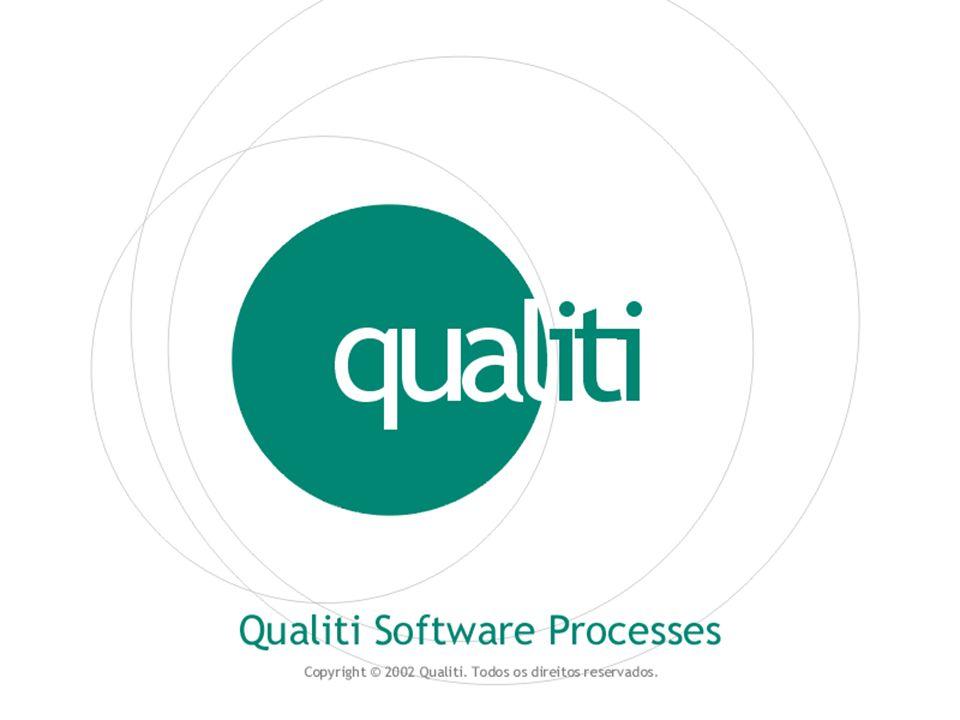 Copyright © 2002 Qualiti. Todos os direitos reservados. Qualiti Software Processes