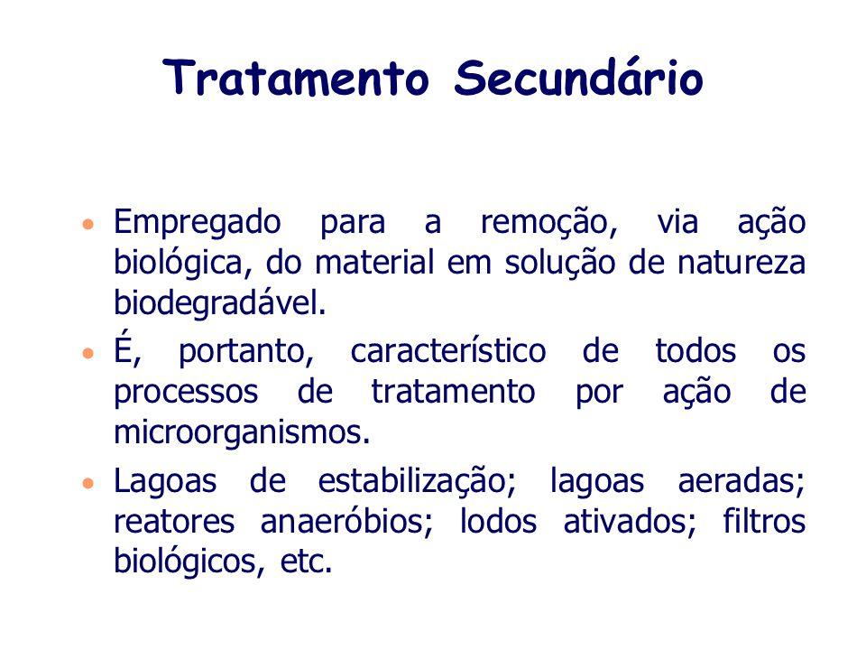 Tratamento primário É empregado para a remoção de sólidos em suspensão. É também considerado tratamento primário o condicionamento do despejo visando