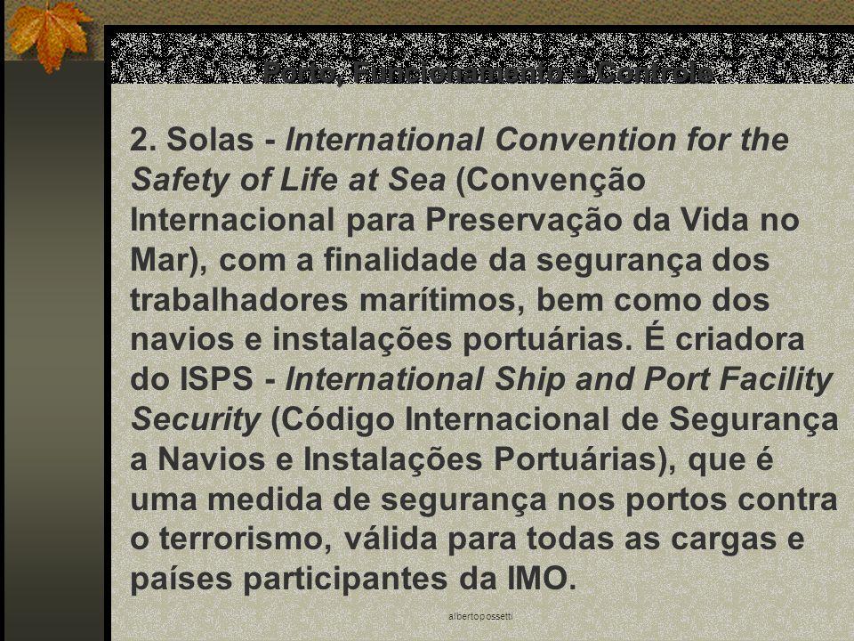 albertopossetti Porto, Funcionamento e Controle 2. Solas - lnternational Convention for the Safety of Life at Sea (Convenção Internacional para Preser