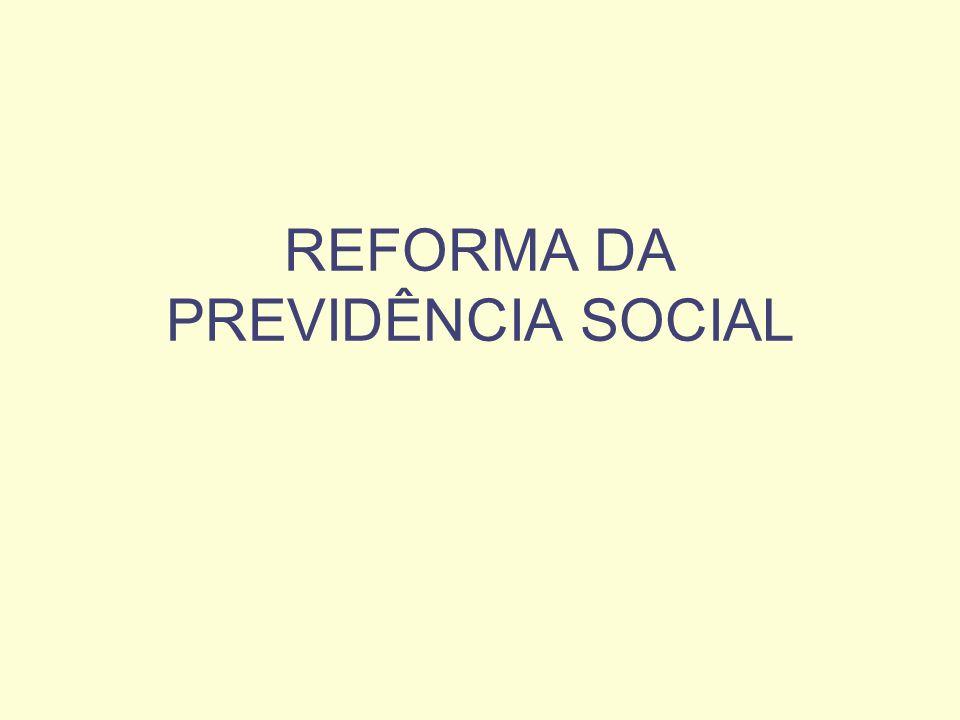 REFORMA DA PREVIDÊNCIA SOCIAL – EC 20/98 RGPS