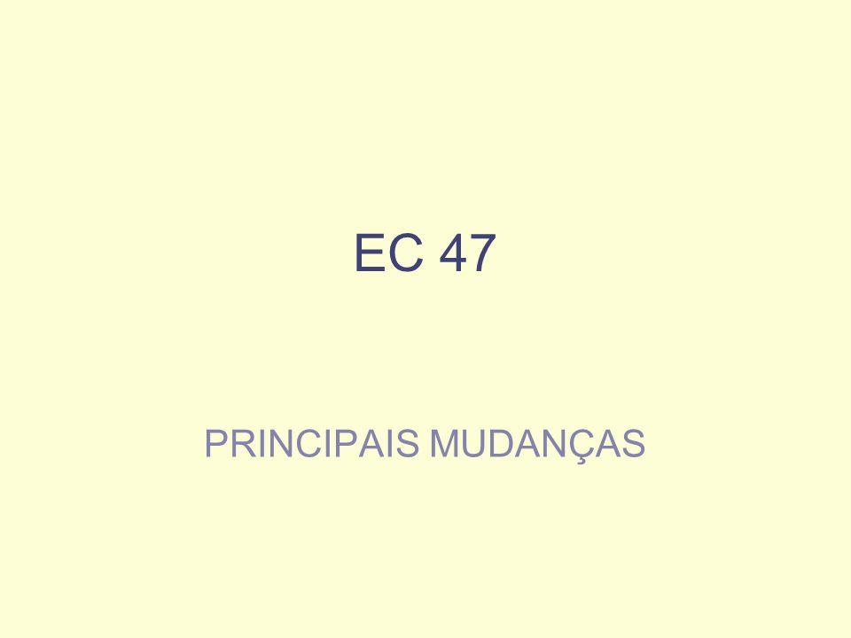 EC 47 PRINCIPAIS MUDANÇAS