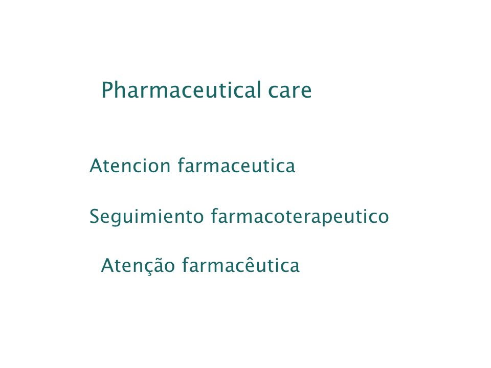 Três periodos mais mportantes da farmacia no século XX O tradicional O de transição O de desenvolvimento da atenção ao paciente HEPLER & STRAND, 1990