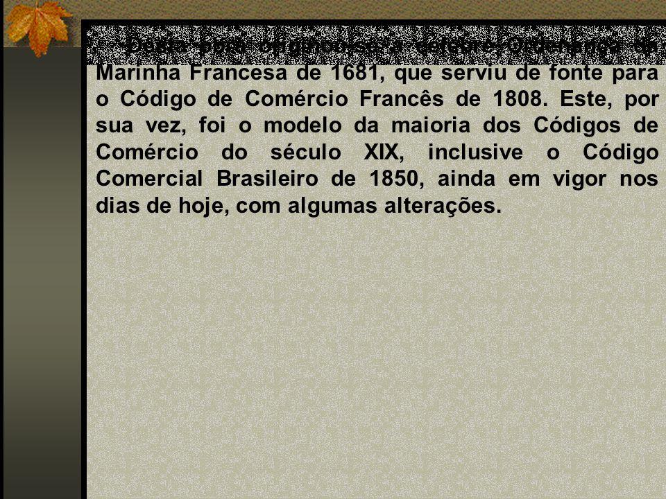 Desta obra originou-se a célebre Ordenança da Marinha Francesa de 1681, que serviu de fonte para o Código de Comércio Francês de 1808. Este, por sua v