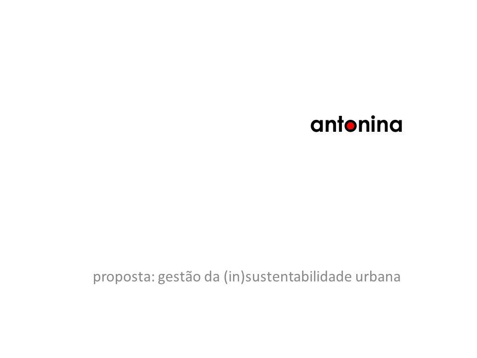 antonina proposta: gestão da (in)sustentabilidade urbana