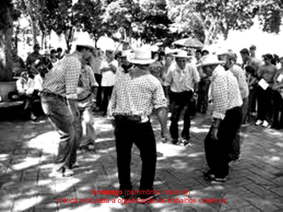 fandango (patrimônio imaterial): prática vinculada à organização de trabalhos coletivos