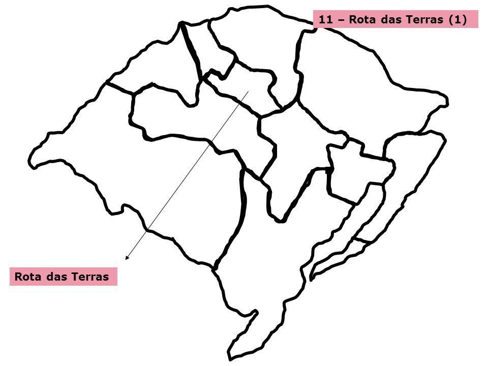 11 – Rota das Terras (1) Rota das Terras