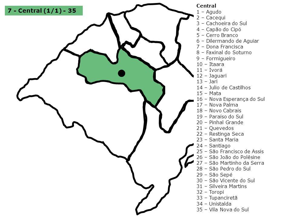 7 - Central (1/1) - 35 Central 1 – Agudo 2 – Cacequi 3 – Cachoeira do Sul 4 – Capão do Cipó 5 – Cerro Branco 6 – Dilermando de Aguiar 7 – Dona Francis