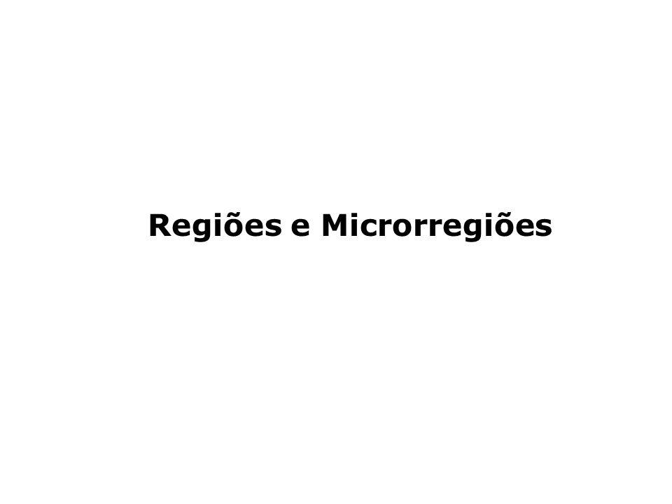 Regiões e Microrregiões