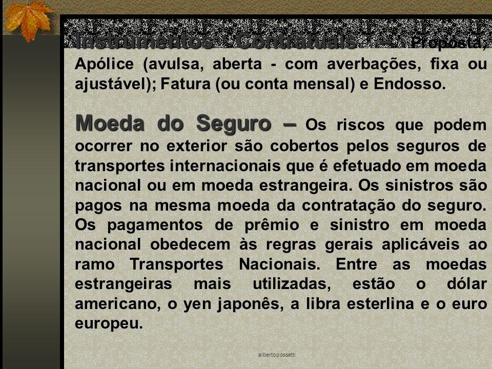 albertopossetti Moeda do Seguro – Moeda do Seguro – Os riscos que podem ocorrer no exterior são cobertos pelos seguros de transportes internacionais q