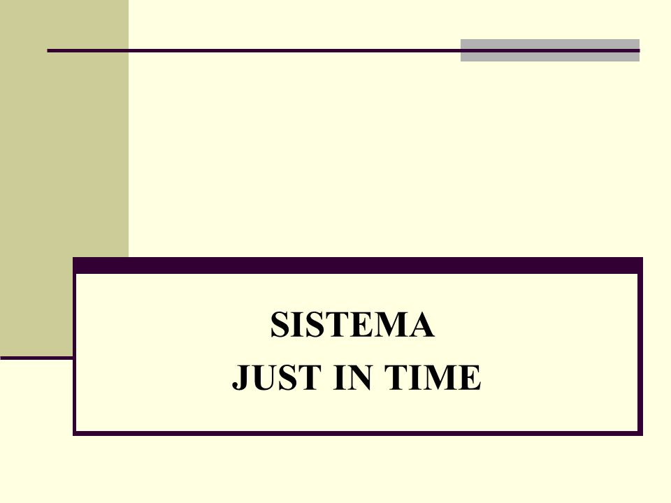SISTEMA JUST IN TIME