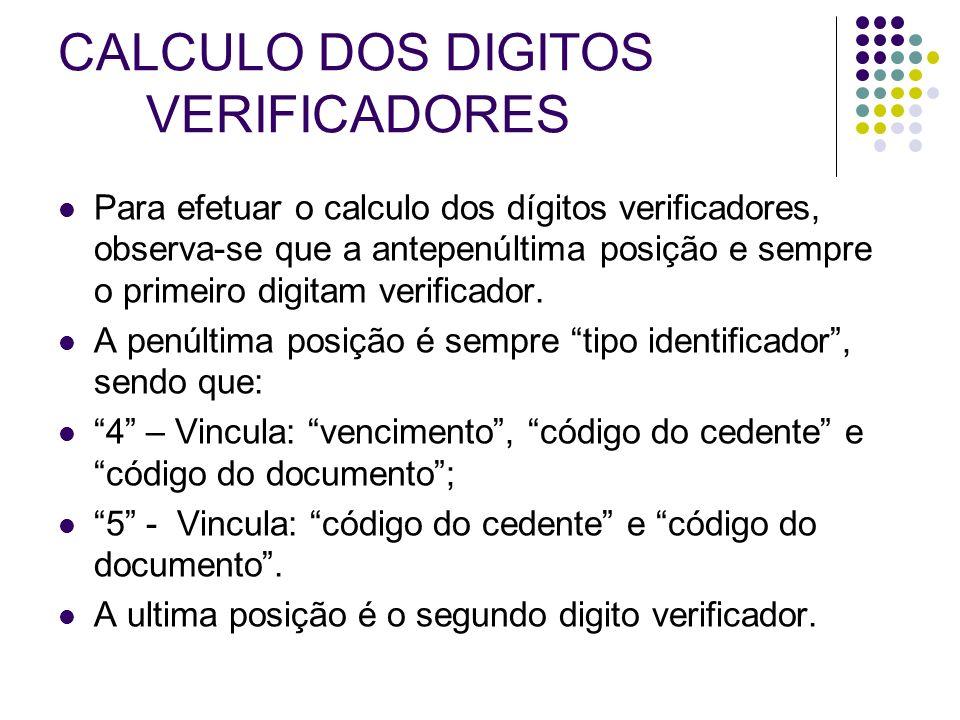 EXEMPLO COM TIPO IDENTIFICADOR 4 Consiste vencimento, código do cedente e código do documento.
