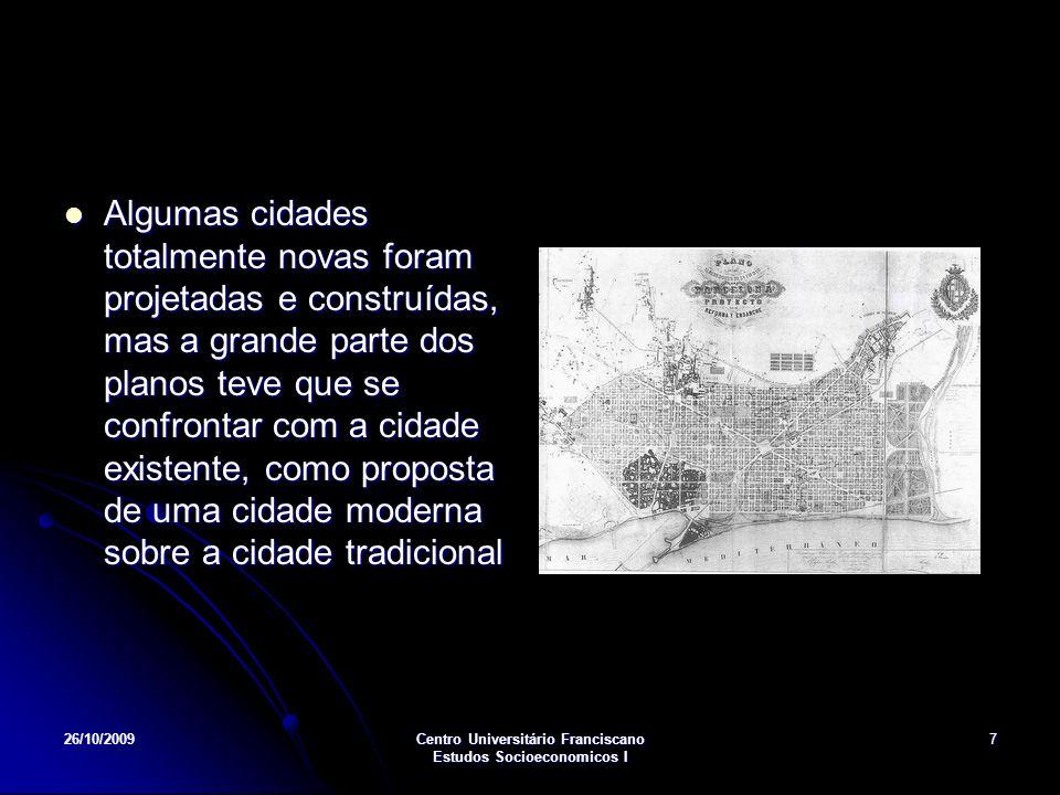 26/10/2009Centro Universitário Franciscano Estudos Socioeconomicos I 8