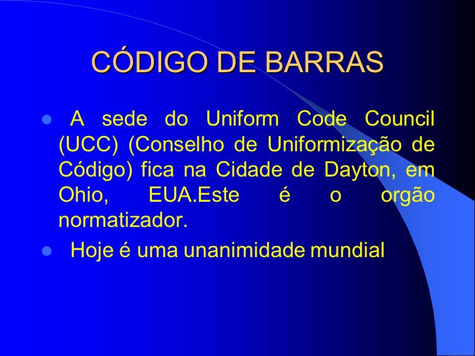 CÓDIGO DE BARRAS A sede do Uniform Code Council (UCC) (Conselho de Uniformização de Código) fica na Cidade de Dayton, em Ohio, EUA.Este é o orgão norm