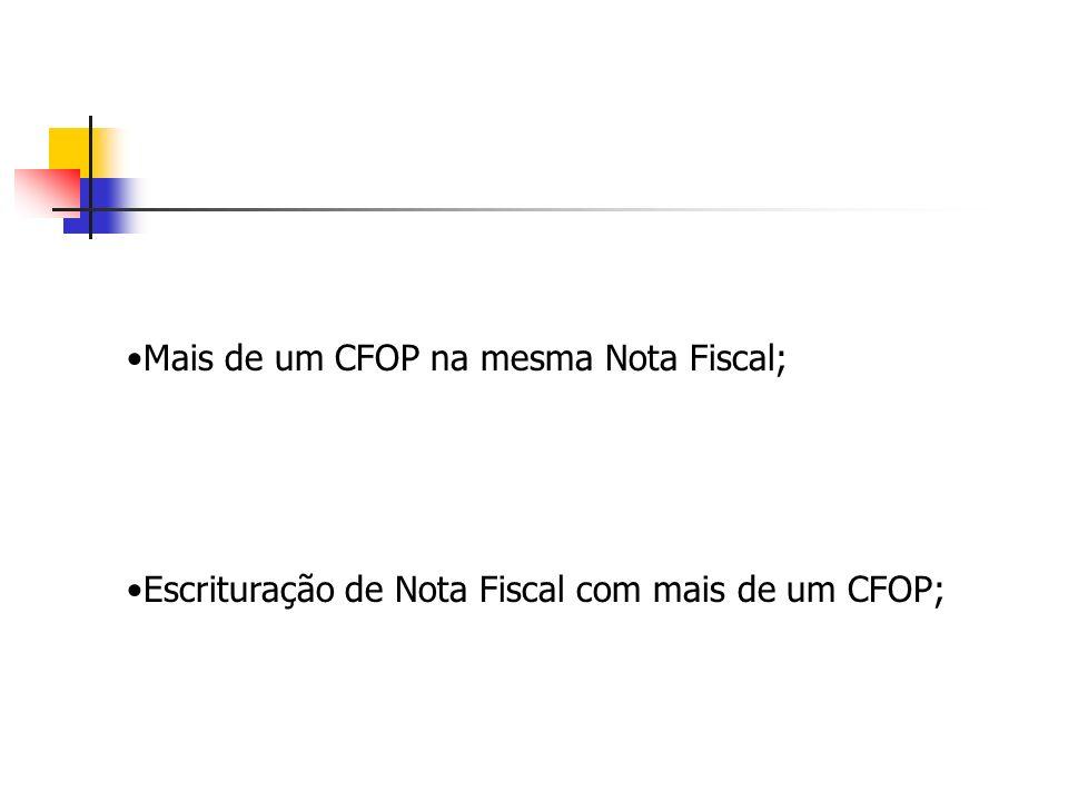 Mais de um CFOP na mesma Nota Fiscal; Escrituração de Nota Fiscal com mais de um CFOP;