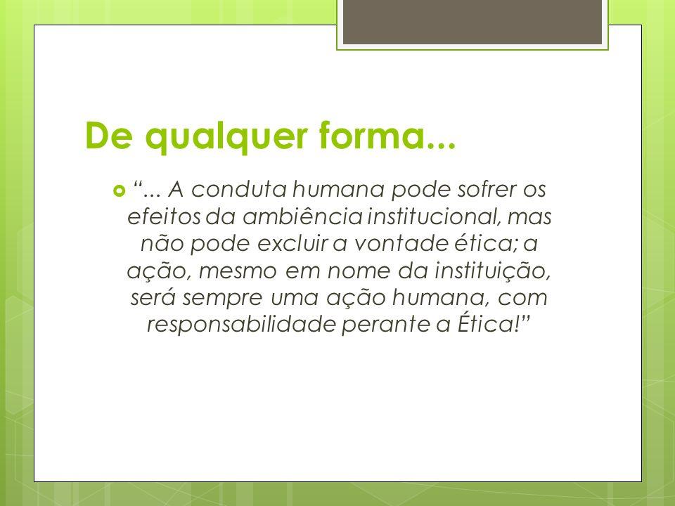 ÉTICA PROFISSIONAL Conjunto de valores, princípios e ideais que regem o desempenho de toda profissão, bem como de cada profissão, especificamente.