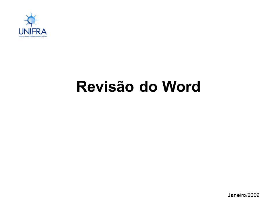 Janeiro/2009 Revisão do Word
